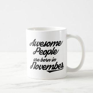Awesome People are born in November Coffee Mug
