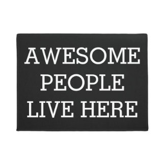 Awesome People Live Here Black Funny Doormat