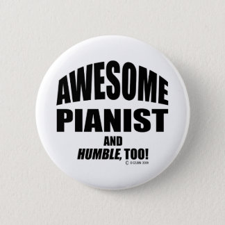 Awesome Pianist 6 Cm Round Badge