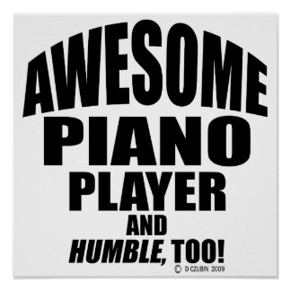 Awesome Piano Player Poster