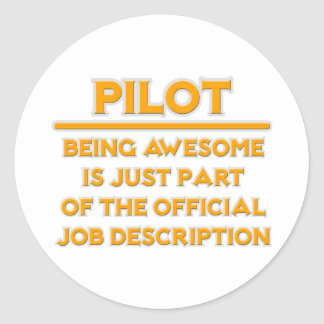 Awesome Pilot .. Official Job Description Round Sticker