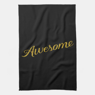 Awesome Quote Gold Faux Glitter Quotes Customized Tea Towel