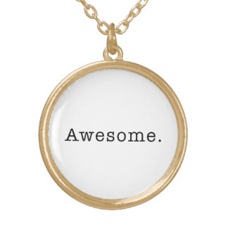 Awesome Quote Template Blank  black white Gold Plated Necklace