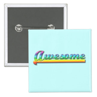 Awesome - Rainbow Pin