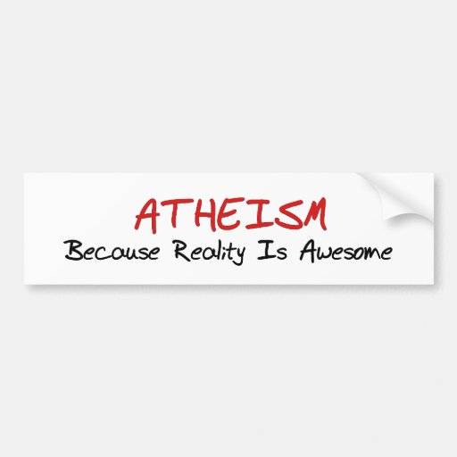 Awesome Reality Bumper Stickers