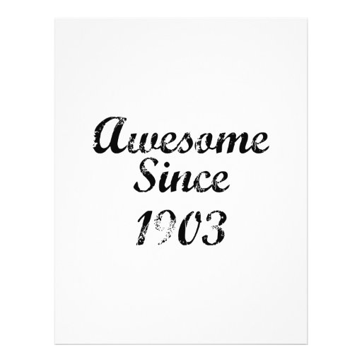 Awesome Since 1903