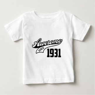 Awesome Since 1931 Baby T-Shirt