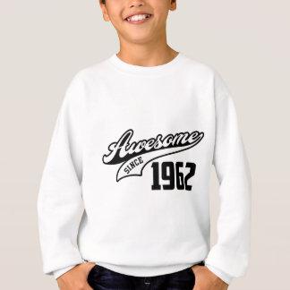Awesome Since 1962 Sweatshirt