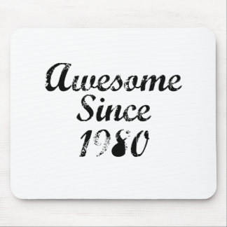 Awesome Since 1980 Mousepad