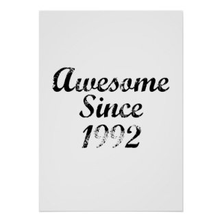 Awesome Since 1992 Poster