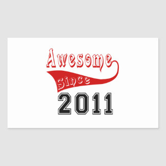 Awesome Since 2011 Rectangular Sticker