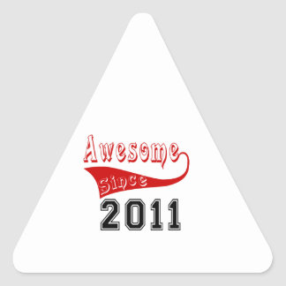 Awesome Since 2011 Triangle Sticker