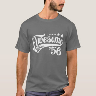 Awesome since 56 T-Shirt