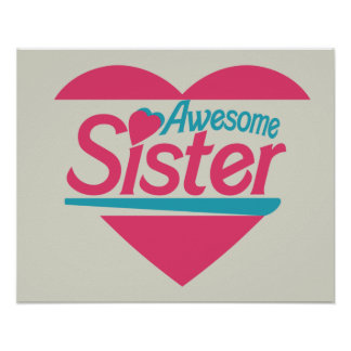 Awesome Sister Posters