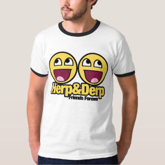 Awesome Smiley Herp and Derp T Shirts