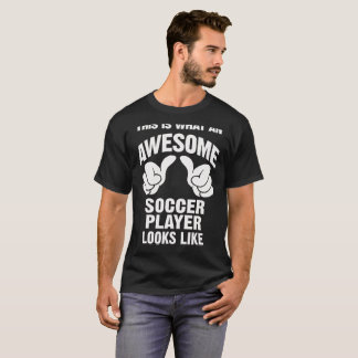 Awesome Soccer Player T-Shirt