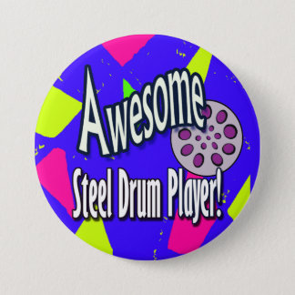 Awesome steel DRUM player 7.5 Cm Round Badge