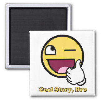 Awesome Story Square Magnet