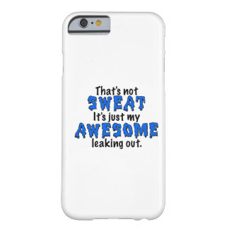 Awesome Sweat iPhone 6 Case