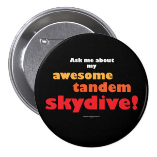 Awesome Tandem Skydive 7.5 Cm Round Badge