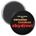 Awesome Tandem Skydive Magnet