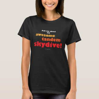 Awesome Tandem Skydive T-Shirt