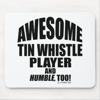 Awesome Tin Whistle Player Mouse Pad