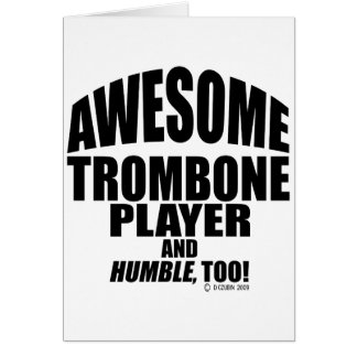 Awesome Trombone Player Card