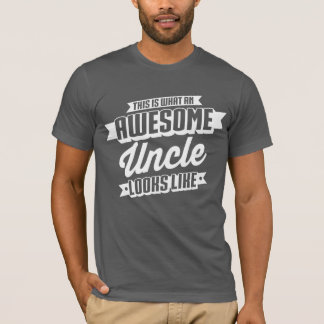 Awesome Uncle Looks Like T-Shirt