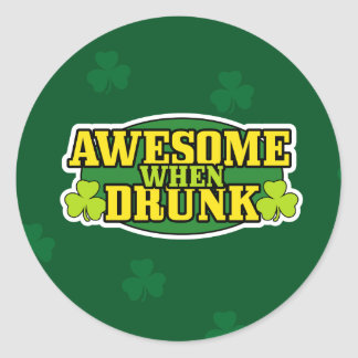 Awesome When Drunk St. Patrick's Day Stickers