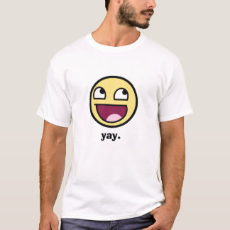 Awesome, yay. T-Shirt
