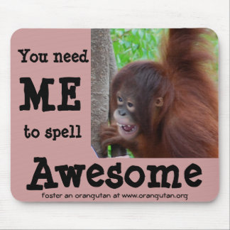 Awesome: you need me to spell it mouse mat