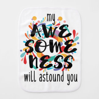 Awesomeness (Black Text) Burp Cloth