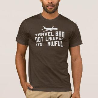 Awful Trump Travel Ban T-Shirt