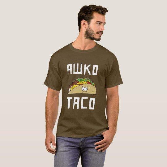 Awko Taco T-Shirt
