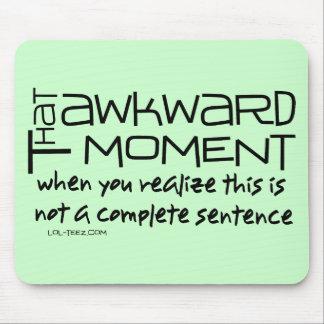 Awkward Sentence Mouse Pad