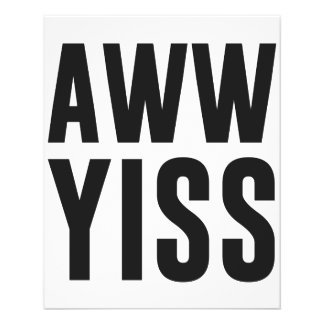Aww Yiss Happy Aw Yes 11.5 Cm X 14 Cm Flyer
