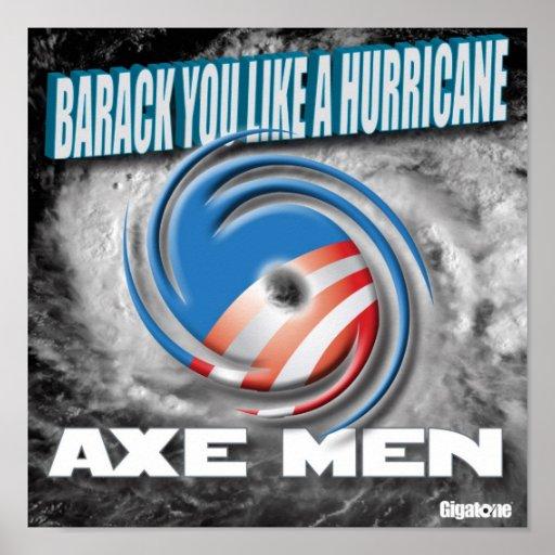 Axe Men Barack You Like A Hurricane Poster