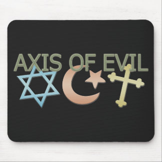 Axis of Evil Mouse Pad