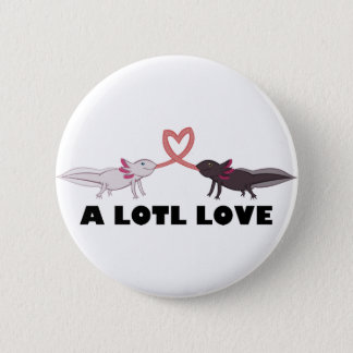 axolotl love 6 cm round badge