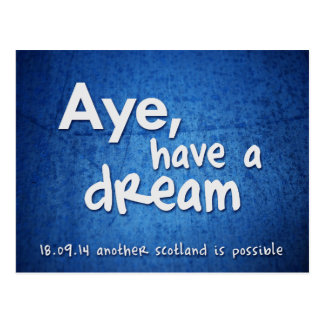 Aye, Have a Dream postcard