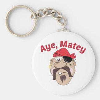 Aye,Matey Key Chain