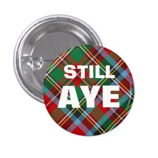 Aye Still Tartan Scottish Independence Badge