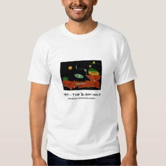 Ayiti 1804 2004, HAITI : THE BLACK HOLE, 2008 R... Tee Shirts