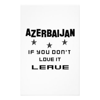 Azerbaijan If you don't love it, Leave Custom Stationery