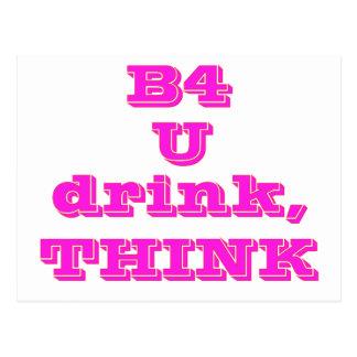 B4 U DRINK THINK --PINK POST CARD