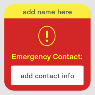 b9 - CUSTOMIZE THIS ~ Emergency Contact. Stickers