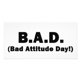 B A D Bad Attitude Day Photo Card Template