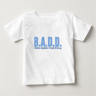 B.A.D.D. - Babies Against Drunk Driving Baby T-Shirt