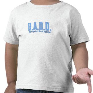 B A D D - Boys Against Drunk Daddies Tshirt
